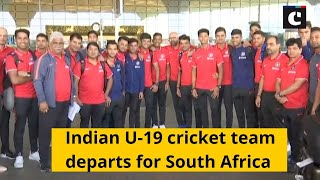 Indian U-19 cricket team departs for South Africa