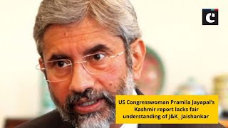US Congresswoman Pramila Jayapal's Kashmir report lacks fair understanding of J&K_ Jaishankar