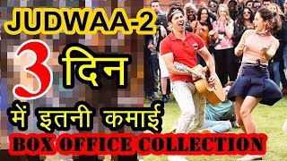 """Judwaa 2 ""Box Office Collection Day 3 