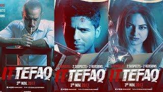 Ittefaqs-3 First Poster |Sidharth | Sonakshi Sinha | Akshay Khanna First Look
