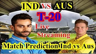 Live Match :1st T20 Score and live Updates India vs Australia | Live Streaming Online Cricket Match