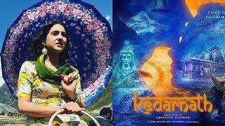 Kedarnath Official Trailer First Poster Sara Ali Khan First Look   Sushant Singh Rajput