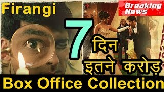 Firangi Box Office Collection 7th Day 6th Day ,5th Day , 4th day Total 7 Days Worldwide Earning
