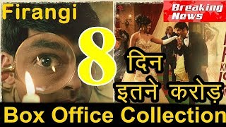 Firangi Box Office Collection 6th Day 7th Day 8th Day Total Friday Worldwide Earning Report