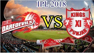 IPL 2018 Live:IPL 2018 DD VS KXIP Live Match Preview | IPL 2018 Match No 2 KXIP vs DD Mohali Preview