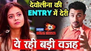 Bigg Boss 13 | Devoleena ENTRY Delayed Due To This Reason | BB 13 Latest Video