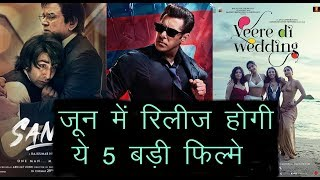 These 5 Big Films Will Be Released In June, Fens Are Very Excited | News Remind