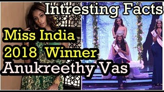 know Inresting Fects About Femina Miss India Wineer Anukreethy Vas | News Remind
