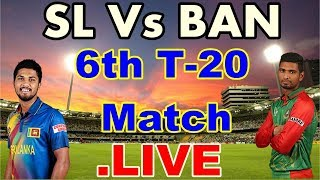 Sri Lanka vs Bangladesh, Nidahas Trophy 2018, 6th T20I in Colombo