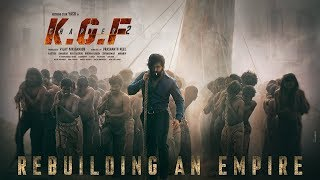 KGF Chapter 2 First Look | KGF Chapter 2 Rebuilding An Empire!!!