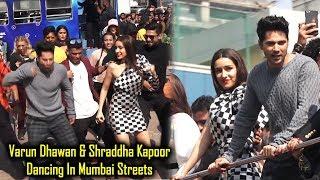 Varun Dhawan & Shraddha Kapoor Dancing In Mumbai Streets | Street Dancer 3d Trailer Launch