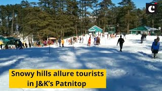 Snowy hills allure tourists in J&K's Patnitop