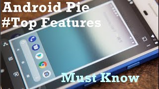 Android Pie 11 Top  Most Features - All You Need To Know | Android Pie 9.0 | Pie 9.0 | News Remind