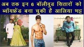 Bollywood Update : अब तक इन 6 बॉलीवुड सितारों को ब्वॉयफ्रेंड बना चुकी है आलिया भट्ट   News Remind