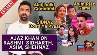 Ajaz Khan Exclusive Interview On Sidharth Shukla, Rashmi, Asim And Shehnaz | Bigg Boss 13