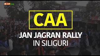 CAA Jan Jagran Rally in Siliguri on 24 Dec 2019
