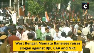 West Bengal: Mamata Banerjee raises slogan against BJP, CAA and NRC