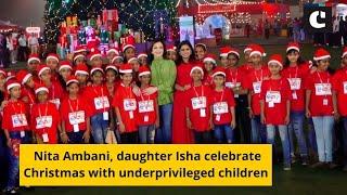 Nita Ambani, daughter Isha celebrate Christmas with underprivileged children