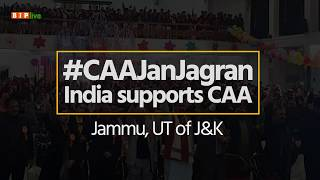 People of Jammu gather in large numbers in support of Citizenship Amendment Act. #CAAJanJagran