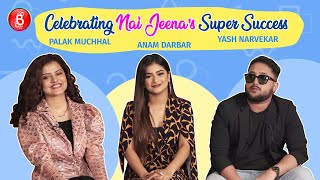 Palak Muchhal, Anam Darbar, Yash Narvekar Open Up On Their Awkward Yet Funny Chemistry For Nai Jeena