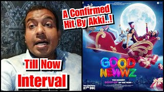 Good Newwz Review Till Interval