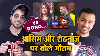 Bigg Boss 13 | Gautam Gulati Reaction On Asim And Shehnaz NEW Friendship | BB 13 Latest Video