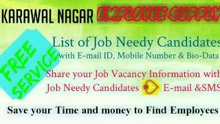 KARWAL NAGAR    EMPLOYEE SUPPLY   ! Post your Job Vacancy ! Recruitment Advertisement ! Job Informat
