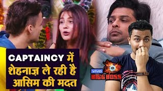 Bigg Boss 13 | Shehnaz Takes Help Of Asim In Captaincy | Will Sidharth GET Upset? | Bb 13 Video