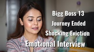 Devoleena Bhattacharjee Eviction - Emotional Interview - Bigg Boss 13