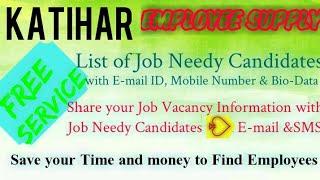 KATIHAR    EMPLOYEE SUPPLY   ! Post your Job Vacancy ! Recruitment Advertisement ! Job Information