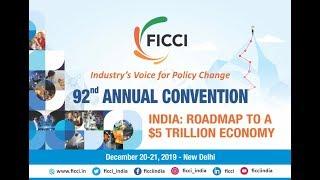 FICCI 92nd Annual Convention