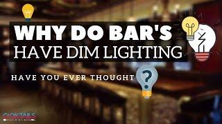 BAR अन्धेरा क्यों रहता है ? | Why BAR Lights are Dimmed | Cocktails India | Dada Bartender