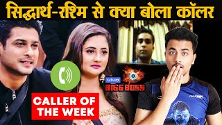 Bigg Boss 13 | Siddharth GETS CALL From Caller Of The Week, Rashmi Interrupts | Weekend Ka Vaar