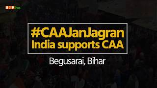 People of Begusarai gather in large numbers in support of Citizenship Amendment Act. #CAAJanJagran