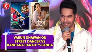 Varun Dhawan's STRONG Stand On Street Dancer Clash With Kangana Ranaut's Panga