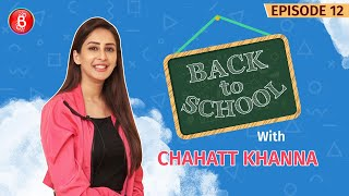 Chahatt Khanna Shows The Middle Finger To Friends Calling Her Duffer | Back To School