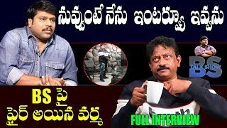 Ram Gopal Varma Exclusive Interview | Full Interview | BS Talk Show | Top Telugu TV Interviews