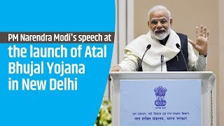 PM Narendra Modi's speech at the launch of Atal Bhujal Yojana in New Delhi | PMO