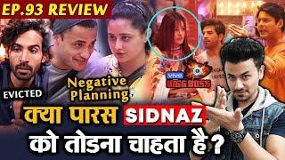 Bigg Boss 13 Review EP 93 | Rashmi And Asim Game Plan | Paras Trying To Break SIDNAZ? | BB 13 Video