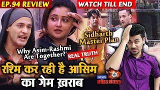 Bigg Boss 13 Review EP 94 | Asim Spoiling His Game Because Of Rashmi | Sidharth Master Plan | BB 13