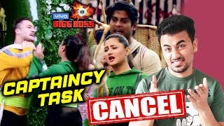 Bigg Boss 13 | CAPTAINCY TASK Cancelled | Here's The Big Reason | BB 13 Latest Video