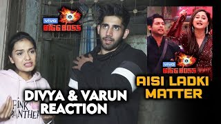 Bigg Boss 13 | Divya Agarwal & Varun Sood REACTION On Sidharth-Rashmi Aisi Ladki FIGHT | BB13 Video