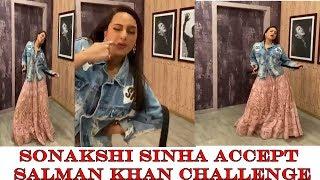Sonakshi Sinha Accept Salman Khan Challenge | Munna Badnam Hua | Dabangg3  | News Remind