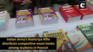 Indian Army's Rashtriya Rifle distribute competitive exam books among students in Poonch