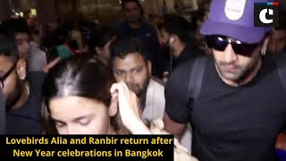 Lovebirds Alia and Ranbir return after New Year celebrations in Bangkok