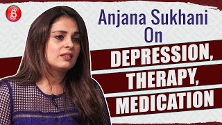 Anjani Sukhani's Extensive Chat On Battling Depression, Going To Therapy & Getting Proper Medication