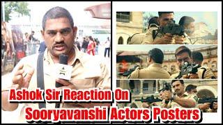 Ashok Sir Reaction On Sooryavanshi Teaser Featuring Akshay Kumar, Ajay Devgn And Ranveer Singh