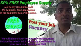 NAIHATI      EMPLOYEE SUPPLY   ! Post your Job Vacancy ! Recruitment Advertisement ! Job Information