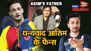 Bigg Boss 13 | Asim Riaz's Father SPECIAL Message To Asim Fans | BB 13 Latest Video