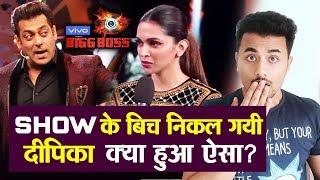 Bigg Boss 13   Deepika Padukone LEAVES Show Midway; Here's Why   Salman Khan   Wekeend Ka Vaar